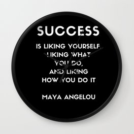 Maya Angelou SUCCESS quote Wall Clock