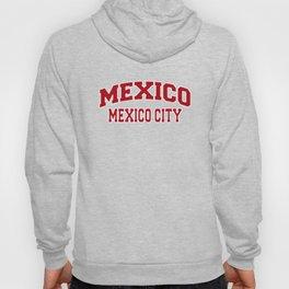 Mexico City Mexico City Souvenir Hoody