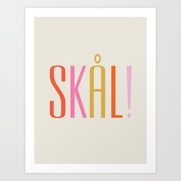 SKÅL! Scandinavian Type Print - Multi-Color Kunstdrucke