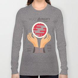 Bruce Almighty, alternative movie poster, Jim Carrey film, Morgan Freeman, Jennifer Aniston, Carell Long Sleeve T-shirt
