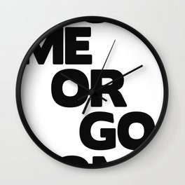 Blow Me or Go Home Wall Clock