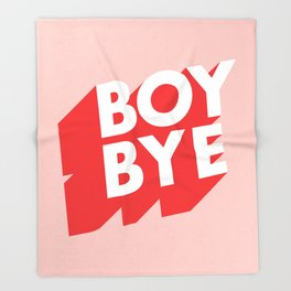 Boy Bye funny poster typography graphic design in red and pink home decor Throw Blanket