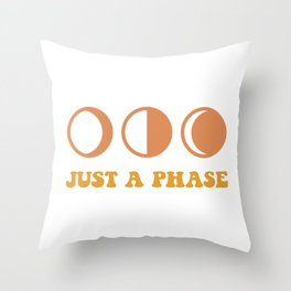 JUST A PHASE witchy moon phase graphic Throw Pillow