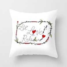 Let Love Rule Throw Pillow