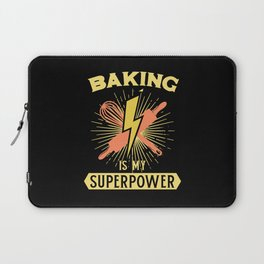 Baking Is My Superpower Laptop Sleeve