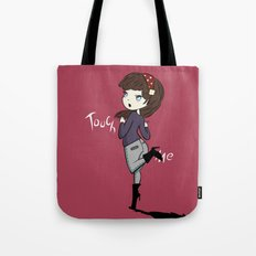 Touch Me ! Tote Bag