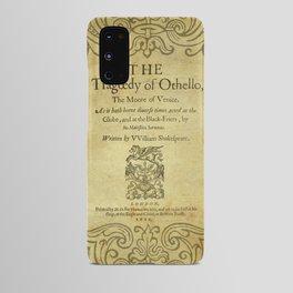 Shakespeare. Othello, 1622. Android Case