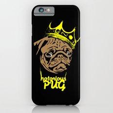 Notorious P.U.G iPhone 6s Slim Case