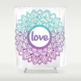Equanimity / Love / Pink Blue Shower Curtain