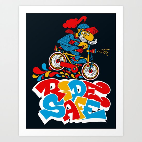 Ride Safe Art Print