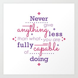 You Are Fully Capable Art Print