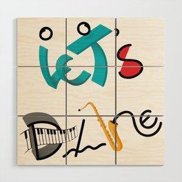 Type Let's Dance Wood Wall Art