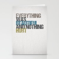 kurt vonnegut Stationery Cards featuring Everything was beautiful and nothing hurt – Kurt Vonnegut quote Slaughterhouse Five by MissQuote