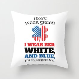 Funny St Patricks Day Dont Wear Green Throw Pillow