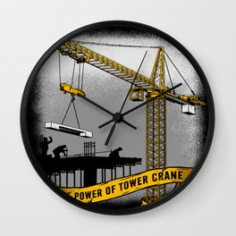 The Power Of Tower Crane Wall Clock
