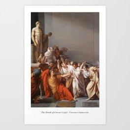 The Death of Caesar - Vincenzo Camuccini Art Print