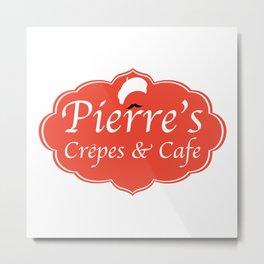 Pierre's Crepes & Cafe Metal Print