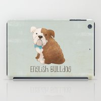 english bulldog iPad Cases featuring Bulldog by 52 Dogs