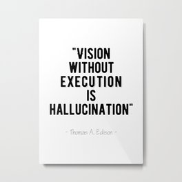 Inspirational - Execute on Your Vision Metal Print