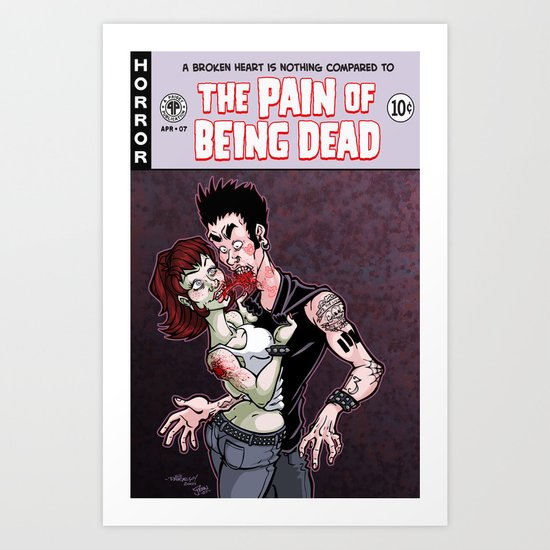 The Pain of Being Dead Art Print