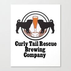 Curly Tail Rescue Beer Poster Canvas Print
