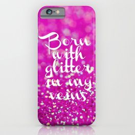 Glitter in my Veins II (Photo of Glitter) iPhone Case