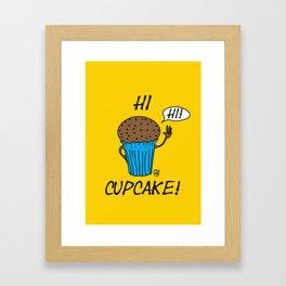 Hi Cupcake! Framed Art Print
