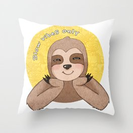 Slow Vibes Only, Sloth Lover Gifts, Cute Sloth, Sloth Party Outfit, Slow Down Throw Pillow
