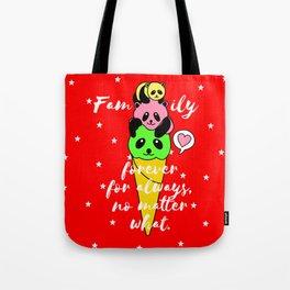 Family forever Tote Bag