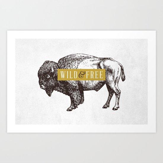 Wild & Free (Bison) Art Print