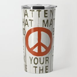 WHAT MATTERS Travel Mug