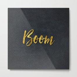 Gold boom Metal Print