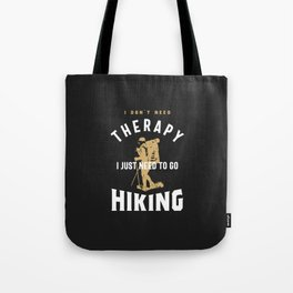 Hiking Therapy Tote Bag