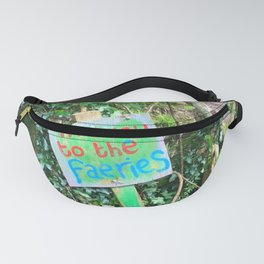 Give Away To The Fairies Fanny Pack