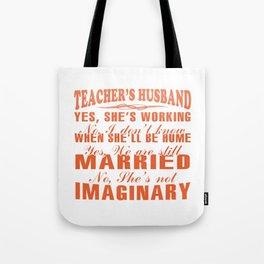 TEACHER'S HUSBAND Tote Bag