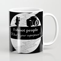 aperture Mugs featuring I Shoot People by LLL Creations