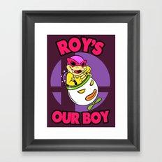 SUPER SMASH BROS: Roy's Our Boy! Framed Art Print