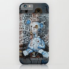 NO ONE ELSE CAN DO IT FOR YOU Slim Case iPhone 6s