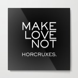 Make Love black Metal Print
