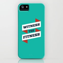 Lab No. 4 - Witness The Fitness Gym Motivational Quotes Poster iPhone Case