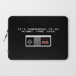Its dangerous to go alone take this video game Laptop Sleeve