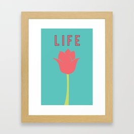 What Are We For: Life Framed Art Print