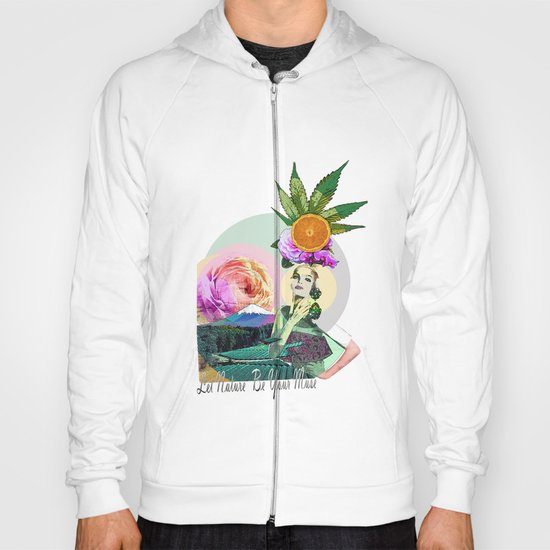 Let Nature Be Your Muse Hoody