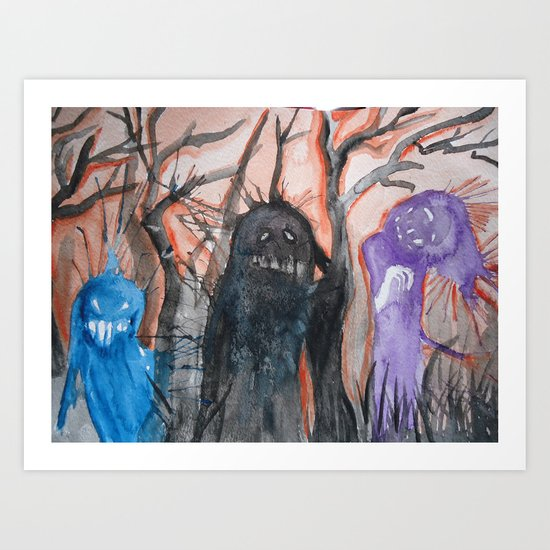 Monsters, We Art Print