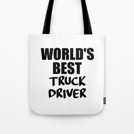worlds best trucker funny quote Tote Bag