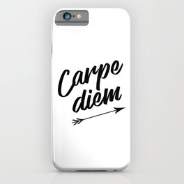 Carpe diem Seize the day Arrow iPhone Case
