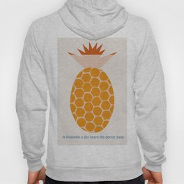 A Pineapple A Day Keeps The Doctor Away Hoody