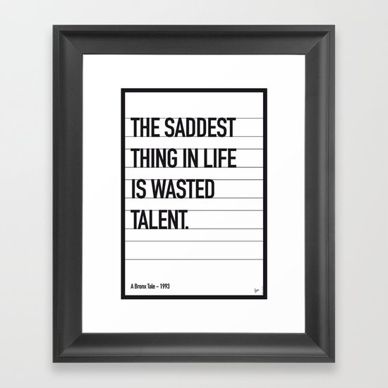 My Bronx Tale Movie Quote poster Framed Art Print