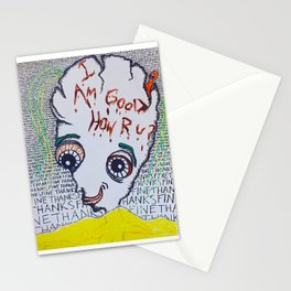 I'm Good How Are You? Stationery Cards