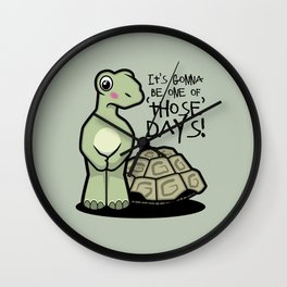 One of Those Days Naked Tortoise Wall Clock